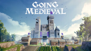 Going Medieval 11